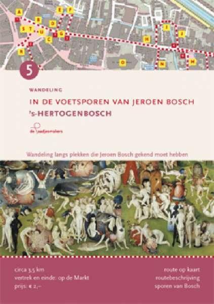 5 In de voetsporen van Jeroen Bosch s'Hertogenbosch